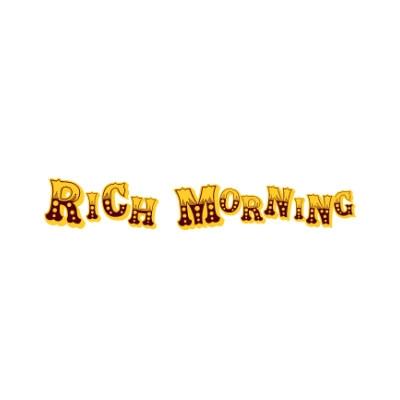 Rich morning